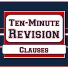 Clauses - Ten-Minute Revision Unit #4