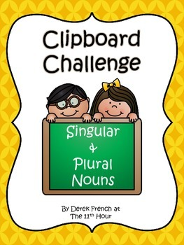 Clipboard Challenge - Singular and Plural Nouns