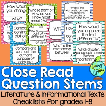 Close Read Question Stems for Literature, Informational Texts CCSS