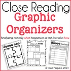 Close Reading Graphic Organizers