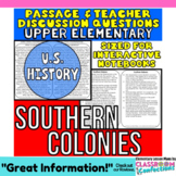 Close Reading Passage {Southern Colonies for UPPER ELEMENTARY}