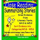 Close Reading; Summarizing Stories