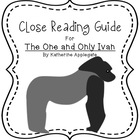 Close Reading Unit- The One and Only Ivan
