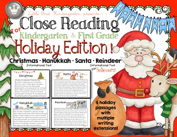 Close Reading for Kindergarten & First Grade The HOLIDAY EDITION!