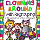 Clowning Around With Regrouping {3-Digit Subtraction} - 5