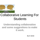 Collaborative Learning For Students