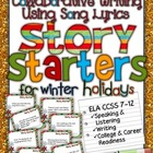 Collaborative Writing Using Song Lyrics: Story Starters fo