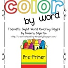 Color By Sight Word Thematic Coloring Pages