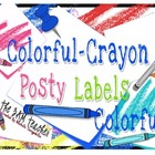 Colorful-Crayon Posty Labels (Less than .08 per image!)
