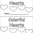 Colorful Hearts- Valentines Kindergarten book- color & num