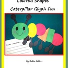 Colorful Shapes Caterpillar Glyph Fun