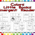 Colors Emergent Reader Little Books- Preschool or Kindergarten