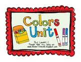 Colors Unit: Fun Math, Literacy and Science Lessons