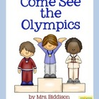 Come See the Olympics Sight Word Reader *come, he, she*