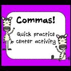 Commas Center Activity with Quiz