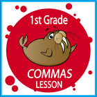 Commas-First Grade Common Core Lesson
