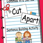 Commas in a Series - Cut-Apart Sentence Building Activity