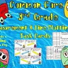 Common Core 3rd Grade-Measurement and Line Plotting Task Card Set