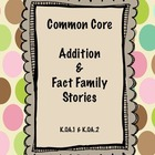 Common Core Addition and Fact Family Stories