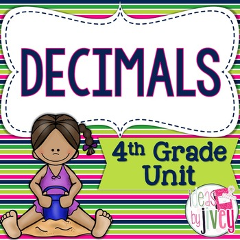 Common Core Aligned 4th Grade Decimals Unit