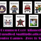 Multiplication Center Games Zero to Six Common Core Aligne
