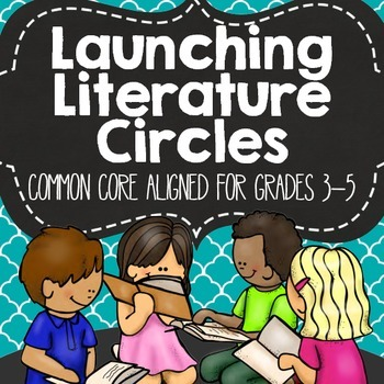Getting Started With Common Core Literature Circles