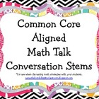 Common Core Aligned Math Talk Conversation Stems