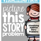 Picture This Story Problem! {Solving Addition Story Proble