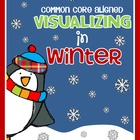 Common Core Aligned: Winter Visualizing Packet