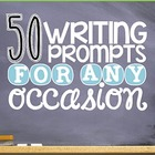 Common Core Aligned: Writing Prompts for ANY Occasion!