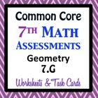 Common Core Assessments Math - 7th - Seventh Grade - Geome