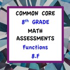 Common Core Assessments Math - 8th - Eighth Grade - Functi
