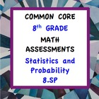 Common Core Assessments Math - 8th - Eighth Grade - Statis