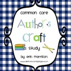 Common Core Author's Craft Study