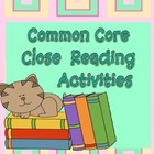 Common Core Close Reading Activities