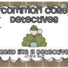 Common Core Detectives {Read like a detective}