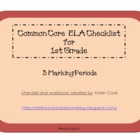 Common Core ELA Checklist for 1st Grade – 3 Marking Periods!