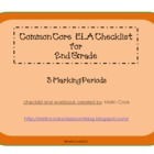 Common Core ELA Checklist for 2nd Grade – 3 Marking Periods!