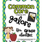 Common Core ELA Galore {4th Grade Checklist}