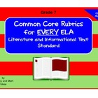 Common Core ELA Rubrics:  Grade 7