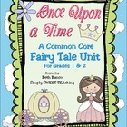 Common Core Fairy Tale vs. Fractured Fairy Tale Unit