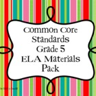Common Core Grade 5  {ELA} Materials Pack