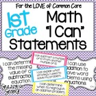 Common Core 'I Can' Statements for 1st Grade Math