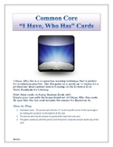 Common Core I Have, Who Has Cards