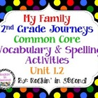 Common Core Journey's My Family Unit 1.2 Spelling & Vocabu