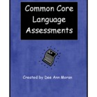 Common Core Language Assessments