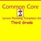 Common Core Lesson Planning Templates for Fourth Grade