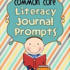 Common Core Literacy Journal Prompts-Volume 3