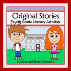 Common Core Literacy - Original Stories and Activities (4t