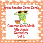Common Core Math 4th Grade Brain Booster Game Cards-Geomet